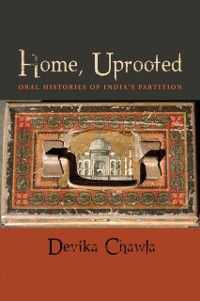 Home, Uprooted, Devika Chawla