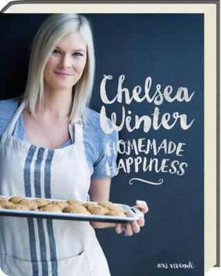 Homemade happiness - Chelsea Winter |
