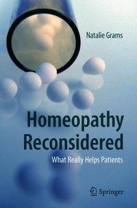 Homeopathy Reconsidered, Natalie Grams