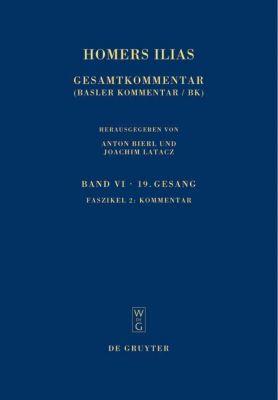 Homers Ilias: Bd.6 Neunzehnter Gesang, Marina Coray