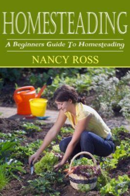 Homesteading, Nancy Ross