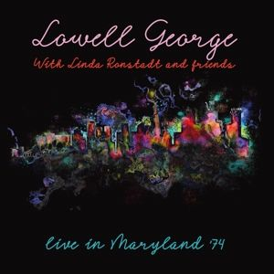 Homework...Live Fillmore East 1971, Lowell With Linda Ronstad & Frien George