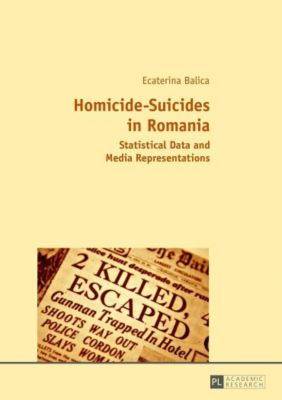 Homicide-Suicides in Romania, Ecaterina Balica