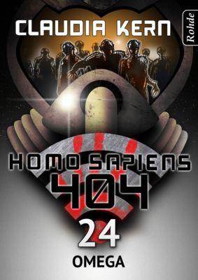 Homo Sapiens 404: Homo Sapiens 404 Band 24: Omega, Claudia Kern