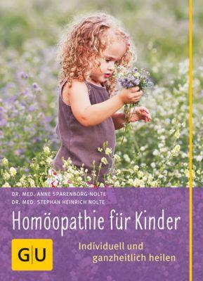 Homöopathie für Kinder, Stephan H. Nolte, Anne Sparenborg-Nolte