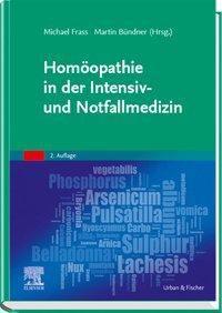 Homöopathie in der Intensiv- und Notfallmedizin -  pdf epub