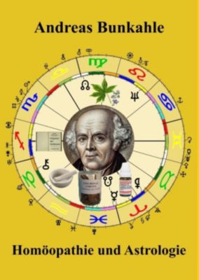 Homöopathie und Astrologie, Andreas Bunkahle