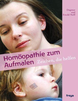 Homöopathie zum Aufmalen, Ewald Neff, Dagmar Neff