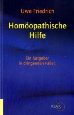 Homöopathische Hilfe, Uwe Friedrich
