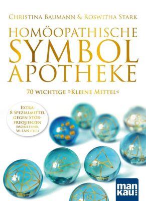 Homöopathische Symbolapotheke. 70 wichtige