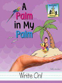 Homonyms: Palm in My Palm, Kelly Doudna