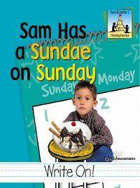 Homophones Set 1: Sam Had a Sundae on Sunday, Pam Scheunemann