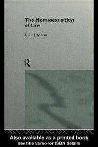 Homosexual(ity) of law, Leslie Moran