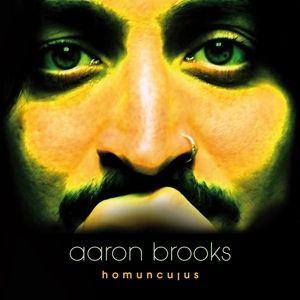 Homunculus (Lim.Vinyl), Aaron Brooks