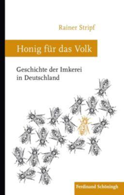 Honig für das Volk - Rainer Stripf |