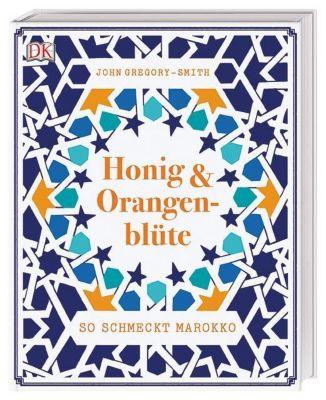 Honig & Orangenblüte - John Gregory-Smith  