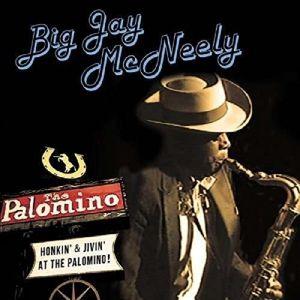 Honkin' & Jivin' At The Palomino, Big Jay McNeely