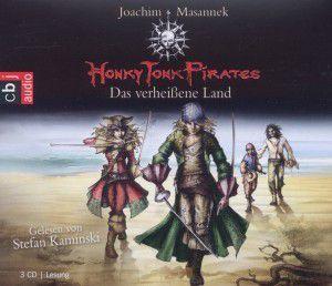 Honky Tonk Pirates Band 1: Das verheißene Land (3 Audio-CDs), Joachim Masannek