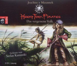 Honky Tonk Pirates - Das vergessene Volk, 3 Audio-CDs, Joachim Masannek