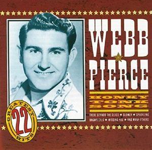 Honky Tonk Songs-22 Country Hits, Webb Pierce