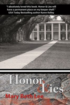 Honor and Lies, Mary Beth Lee
