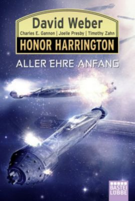 Honor Harrington: Aller Ehre Anfang - David Weber |