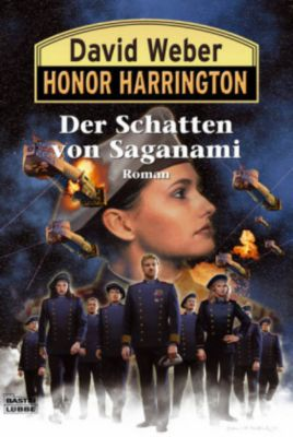 Honor Harrington Band 19: Der Schatten von Saganami, David Weber