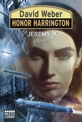 Honor Harrington Band 23: Jeremy X - David Weber |