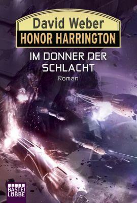Honor Harrington Band 28: Im Donner der Schlacht - David Weber pdf epub