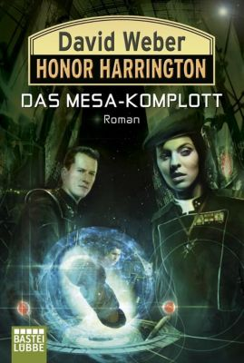 Honor Harrington Band 29: Das Mesa-Komplott - David Weber |