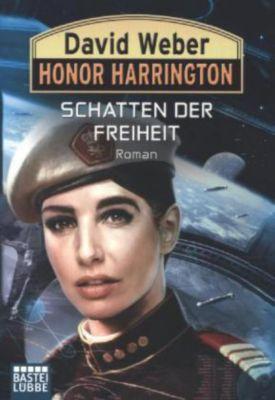 Honor Harrington Band 31: Schatten der Freiheit - David Weber |