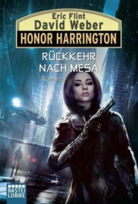 Honor Harrington Band 32: Rückkehr nach Mesa