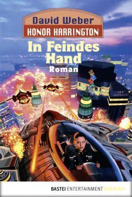 Honor Harrington Band 7: In Feindes Hand, David Weber