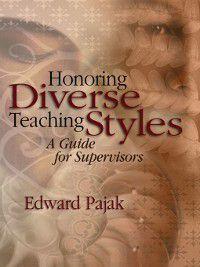 Honoring Diverse Teaching Styles, Edward Pajak