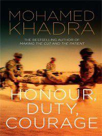 Honour, Duty, Courage, Mohamed Khadra
