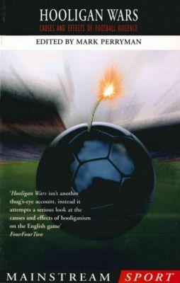 Hooligan Wars, Mark Perryman