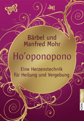 Ho'oponopono, Bärbel Mohr, Manfred Mohr