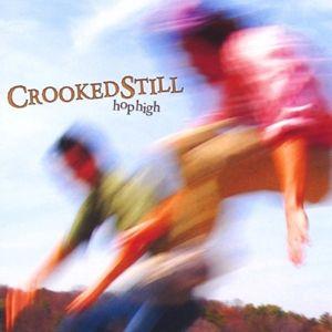 Hop High, Crooked Still