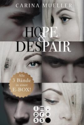 Hope & Despair: Hope & Despair: Alle Bände in einer E-Box!, Carina Mueller