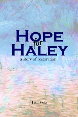 Hope for Haley, Lisa Volz