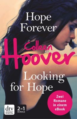 Hope Forever / Looking for Hope, Colleen Hoover