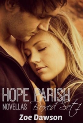 Hope Parish Novellas: Hope Parish Novellas Boxed Set #1, Zoe Dawson