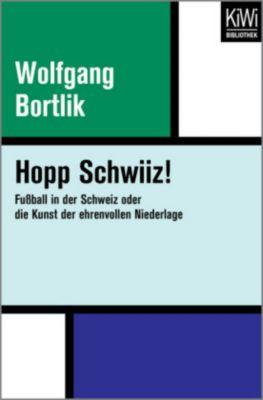 Hopp Schwiiz!, Wolfgang Bortlik