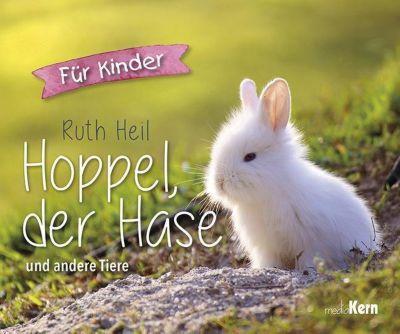 Hoppel, der Hase - Ruth Heil |