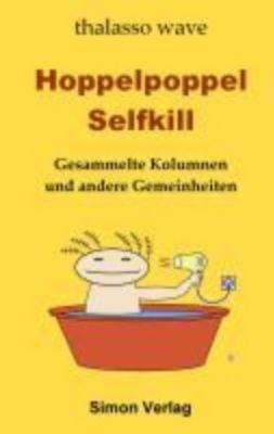 Hoppelpoppel Selfkill, thalasso wave