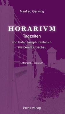 Horarium, Manfred Gerwing