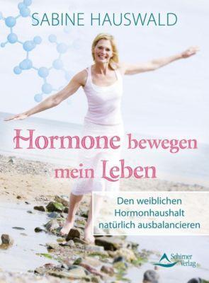 Hormone bewegen mein Leben - Sabine Hauswald pdf epub