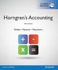 Horngren's Accounting, Global Edition, Ella Mae Matsumura, Tracie L. Nobles, Brenda L. Mattison