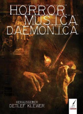 Horror Musica Daemonica, Leif Inselmann, M.W. Ludwig, Florian Krenn, Hans Jürgen Hetterling, J. Jurasek, Sonja Schirdewan, Enzo Asui, K