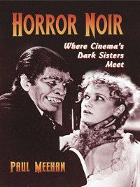 Horror Noir, Paul Meehan